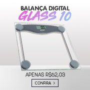 Balanca Digital Glass10 - Abril / 2018